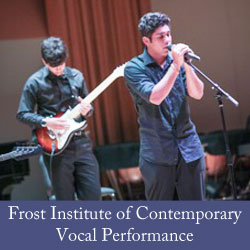 Frost Institute of Contemporary Vocal Performance